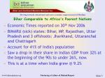 bihar comparable to africa s poorest nations
