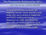 the therapeutic relationship 30 spontaneous improvement