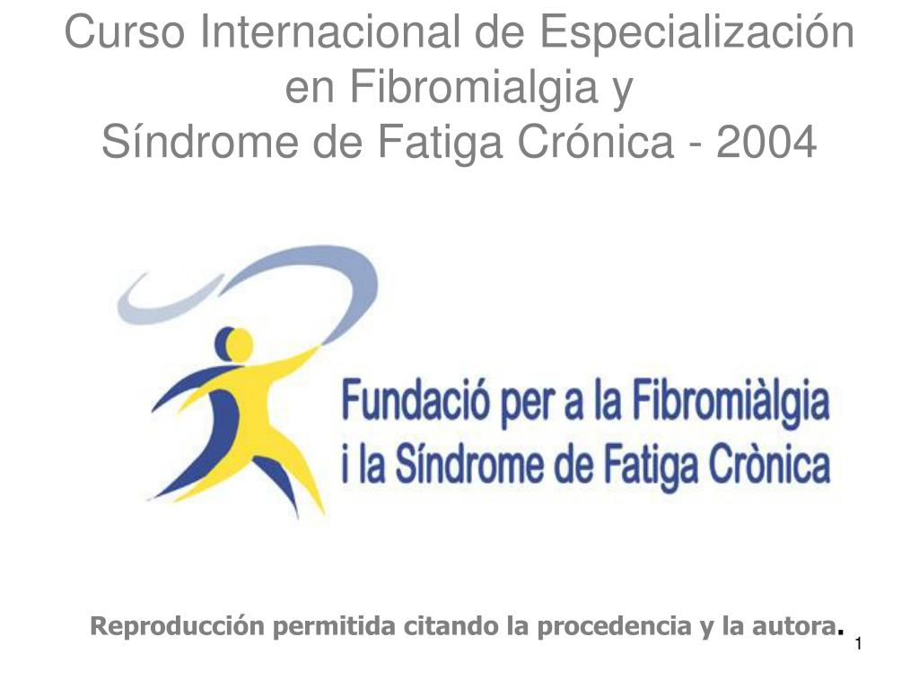 curso internacional de especializaci n en fibromialgia y s ndrome de fatiga cr nica 2004 l.