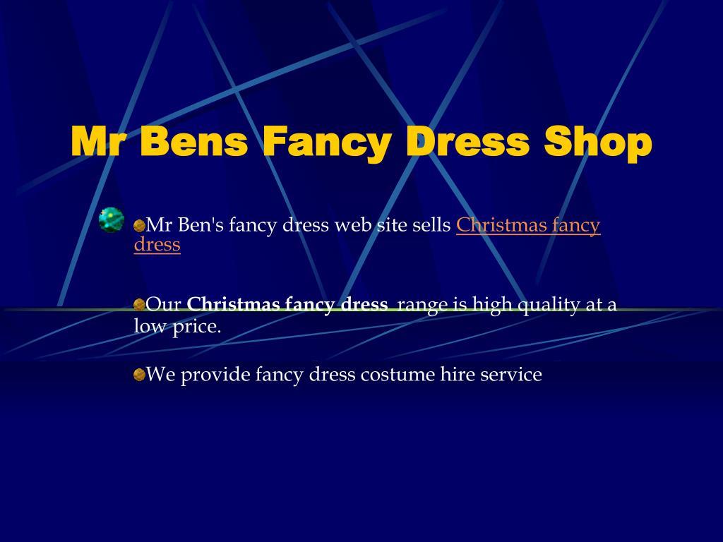 Mr Bens Fancy Dress Shop
