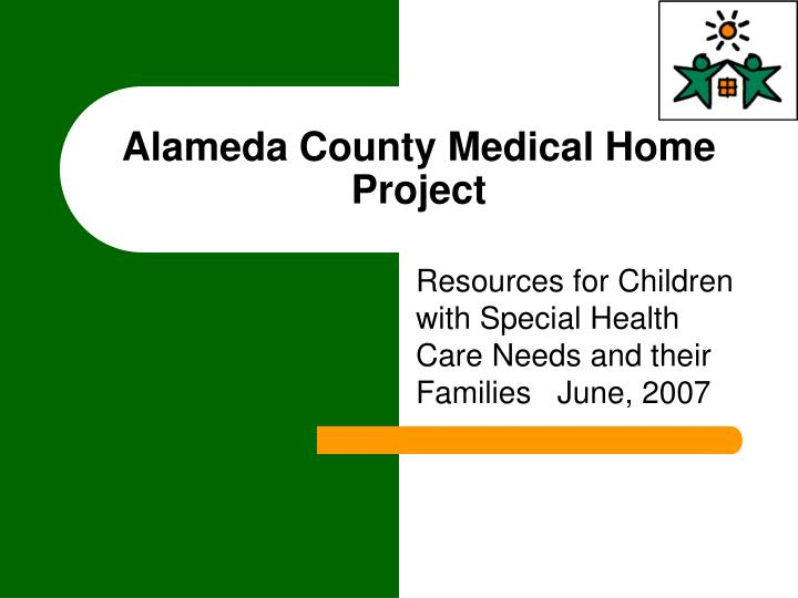 alameda county medical home project n.