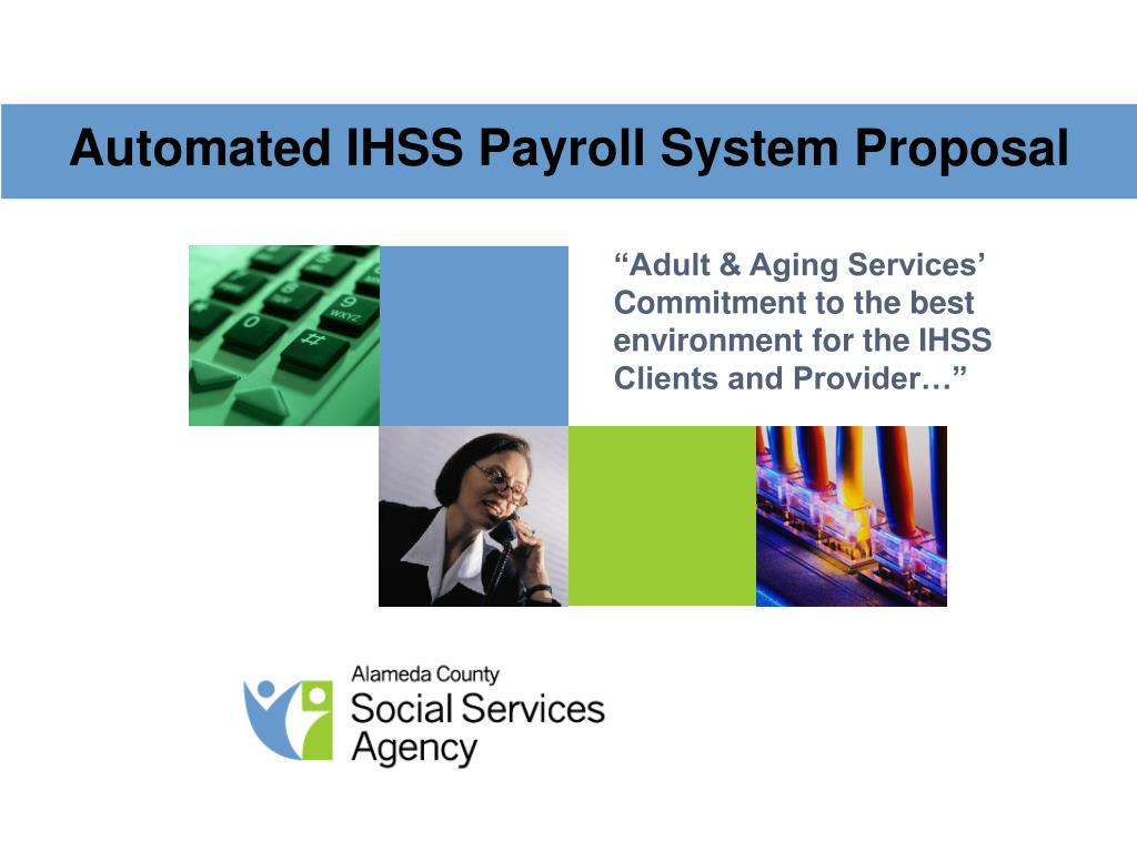 automated ihss payroll system proposal l.
