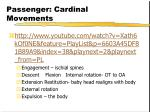 passenger cardinal movements