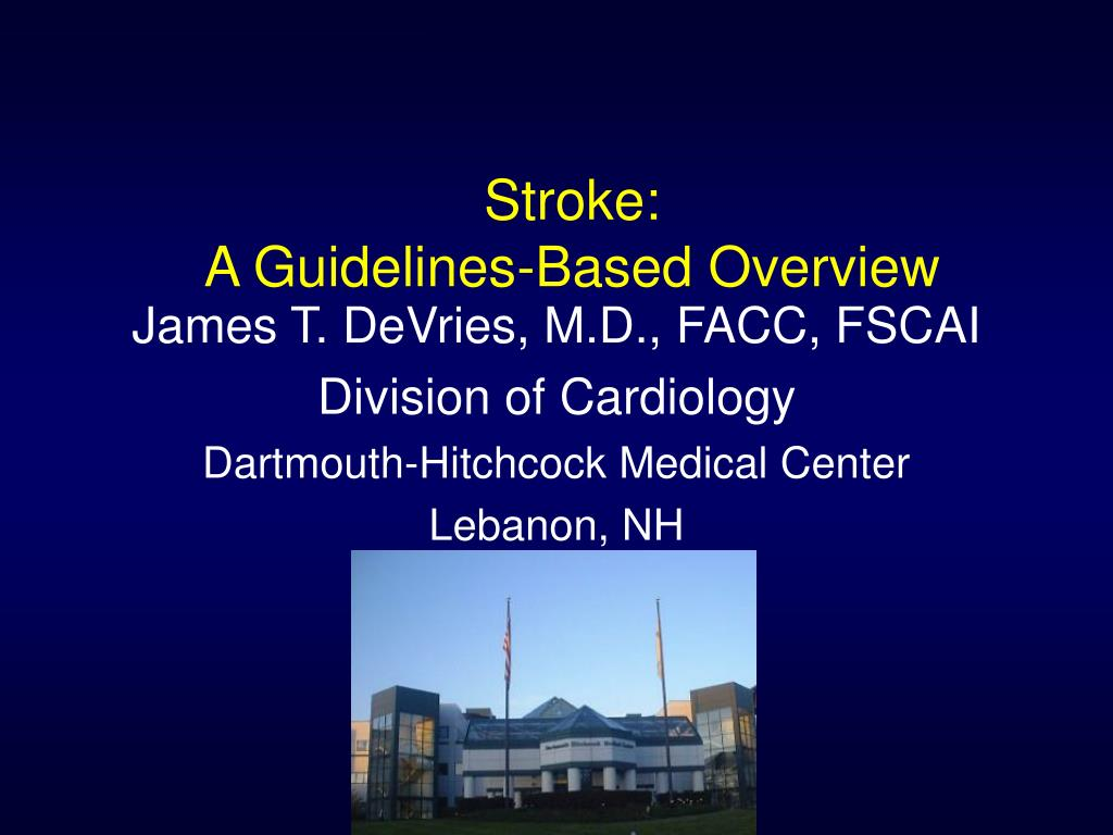 stroke a guidelines based overview l.