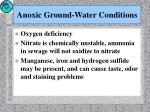 anoxic ground water conditions