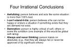 four irrational conclusions