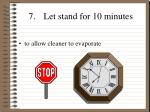 7 let stand for 10 minutes