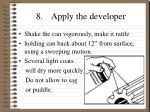 8 apply the developer
