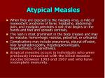 atypical measles
