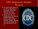 cdc disproves autism theory