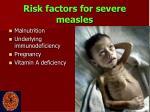 risk factors for severe measles