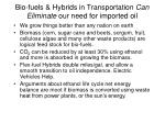 bio fuels hybrids in transportation can eliminate our need for imported oil