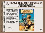 buffalo bill cody showman of the wild west by william r sanford
