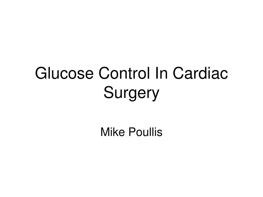glucose control in cardiac surgery l.