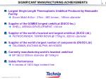 significant manufacturing achievements