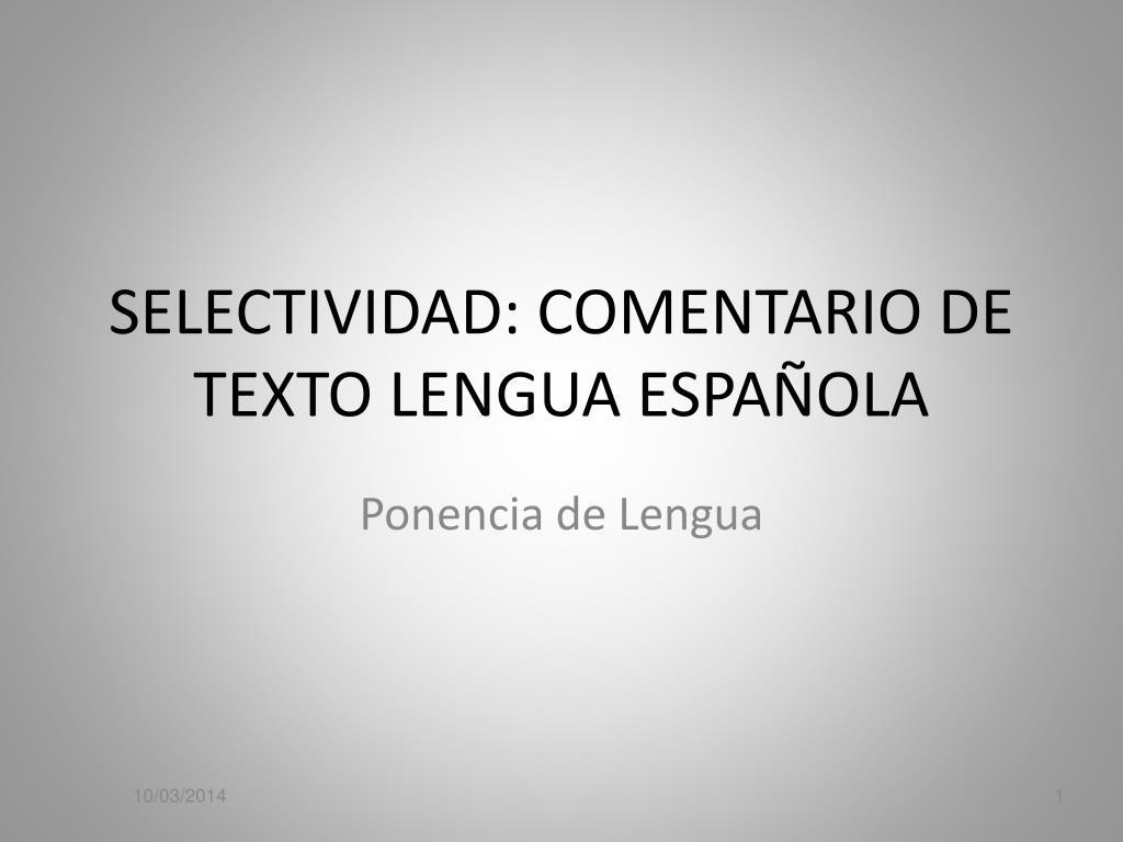 selectividad comentario de texto lengua espa ola l.