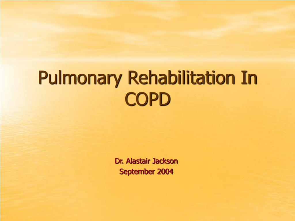 pulmonary rehabilitation in copd l.
