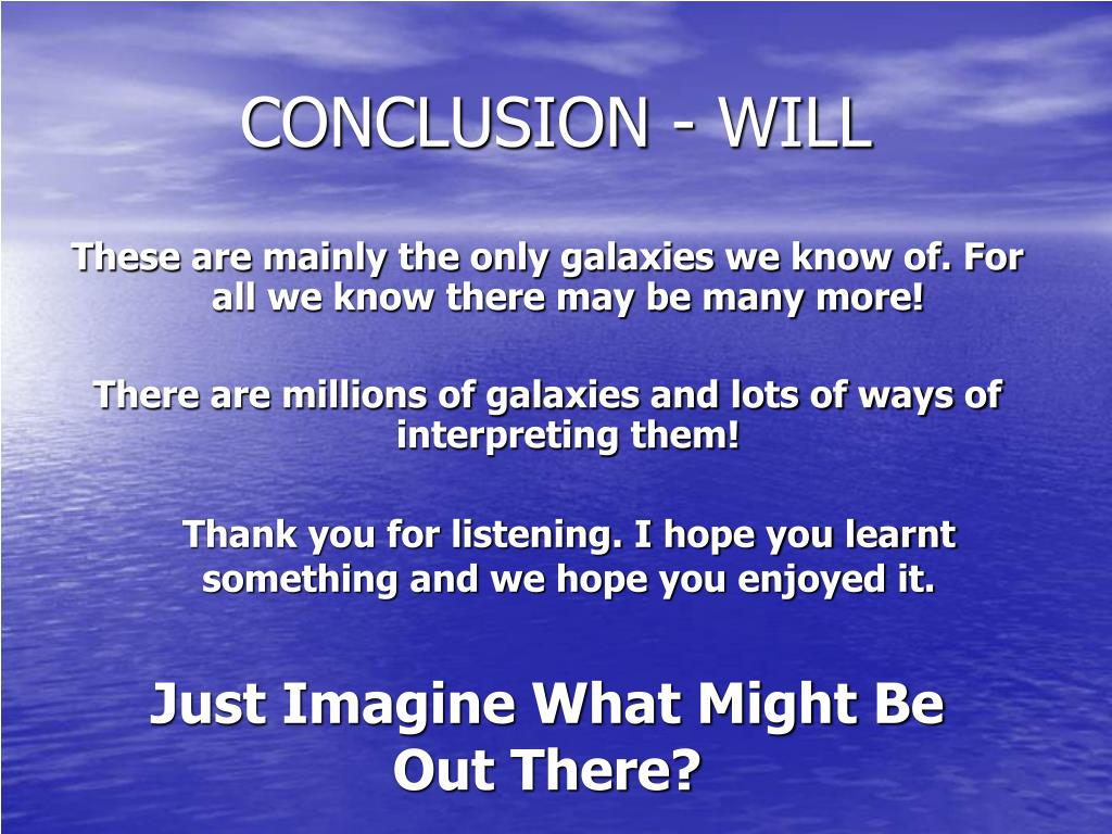 CONCLUSION - WILL