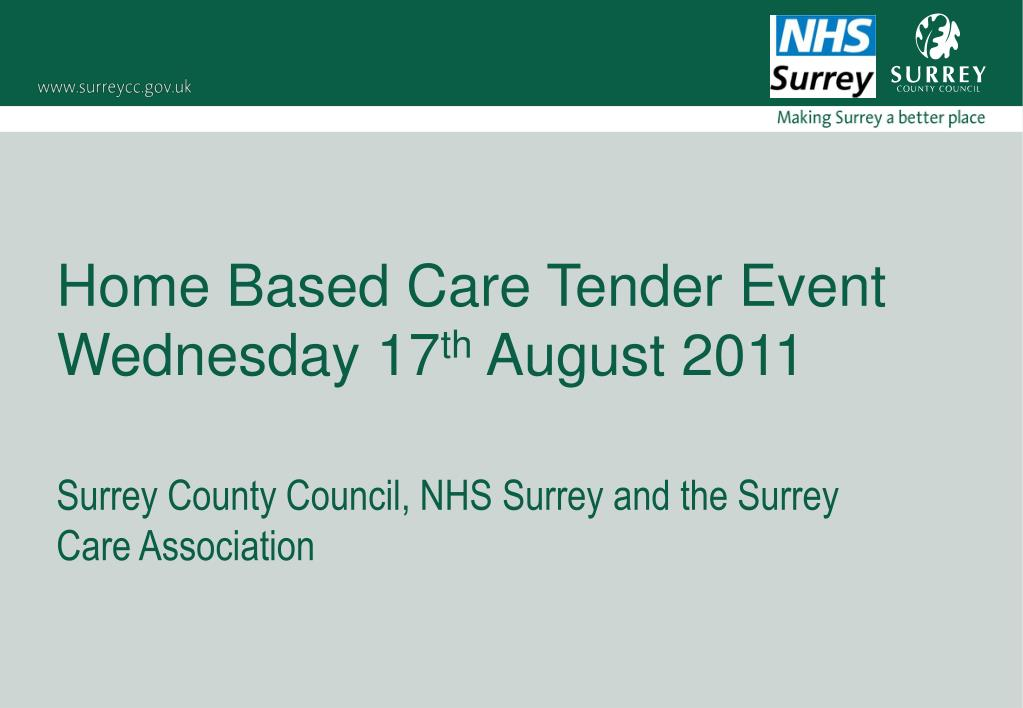 home based care tender event wednesday 17 th august 2011 l.