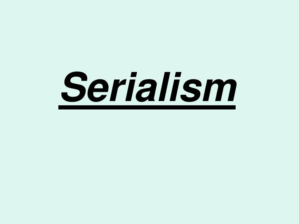 serialism l.