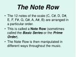 the note row