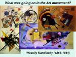 what was going on in the art movement