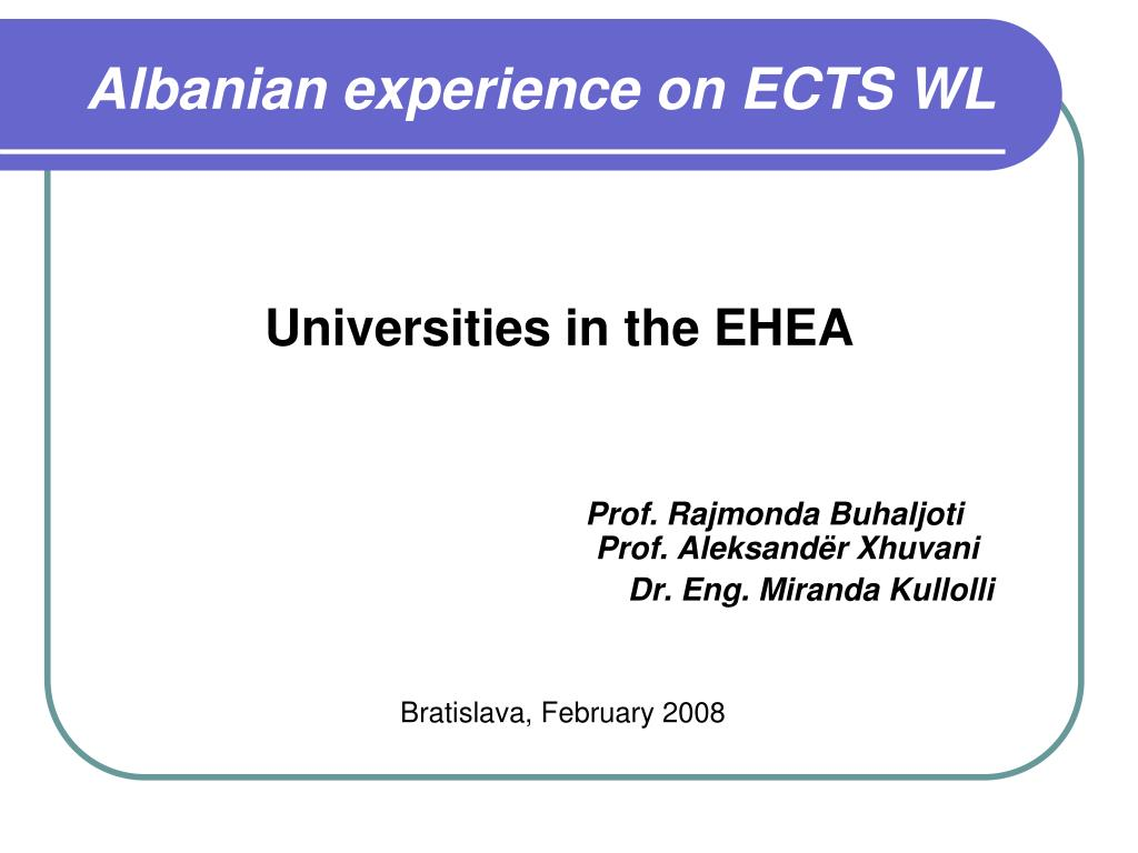 albanian experience on ects wl l.