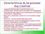 caracter sticas de las personas muy creativas11