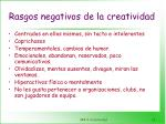 rasgos negativos de la creatividad13