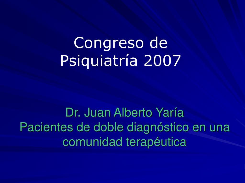 dr juan alberto yar a pacientes de doble diagn stico en una comunidad terap utica l.
