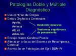 patolog as doble y m ltiple diagn stico