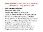 reasons over 150 colleges have adopted tobacco free policies since 2004
