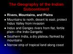 the geography of the indian subcontinent3