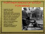 further areas of study for mana