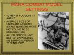 mana combat model settings