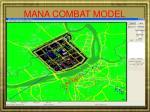 mana combat model