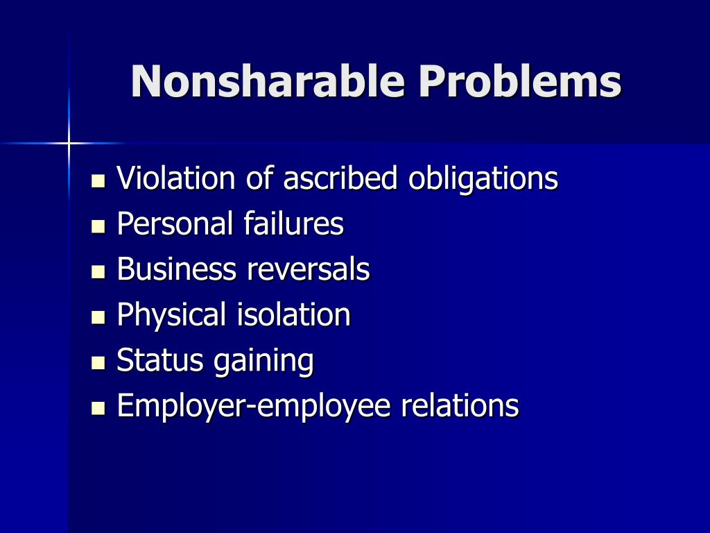 Nonsharable Problems