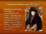 christian humanist writers