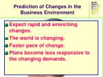 prediction of changes in the business environment