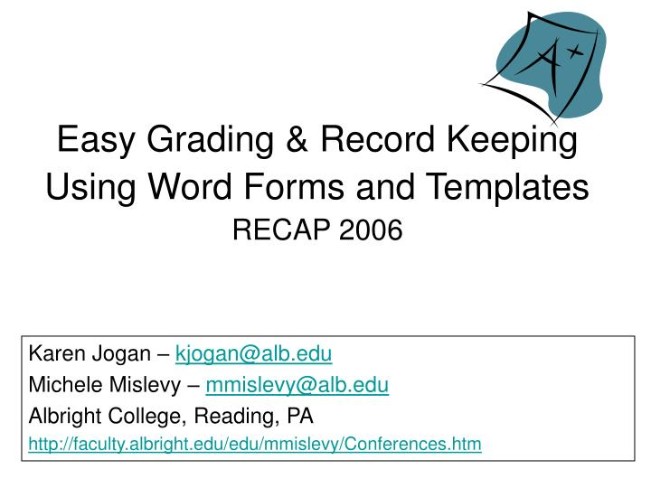 easy grading record keeping using word forms and templates recap 2006 n.