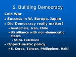 2 building democracy