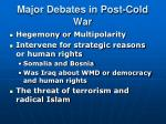 major debates in post cold war