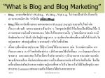 what is blog and blog marketing