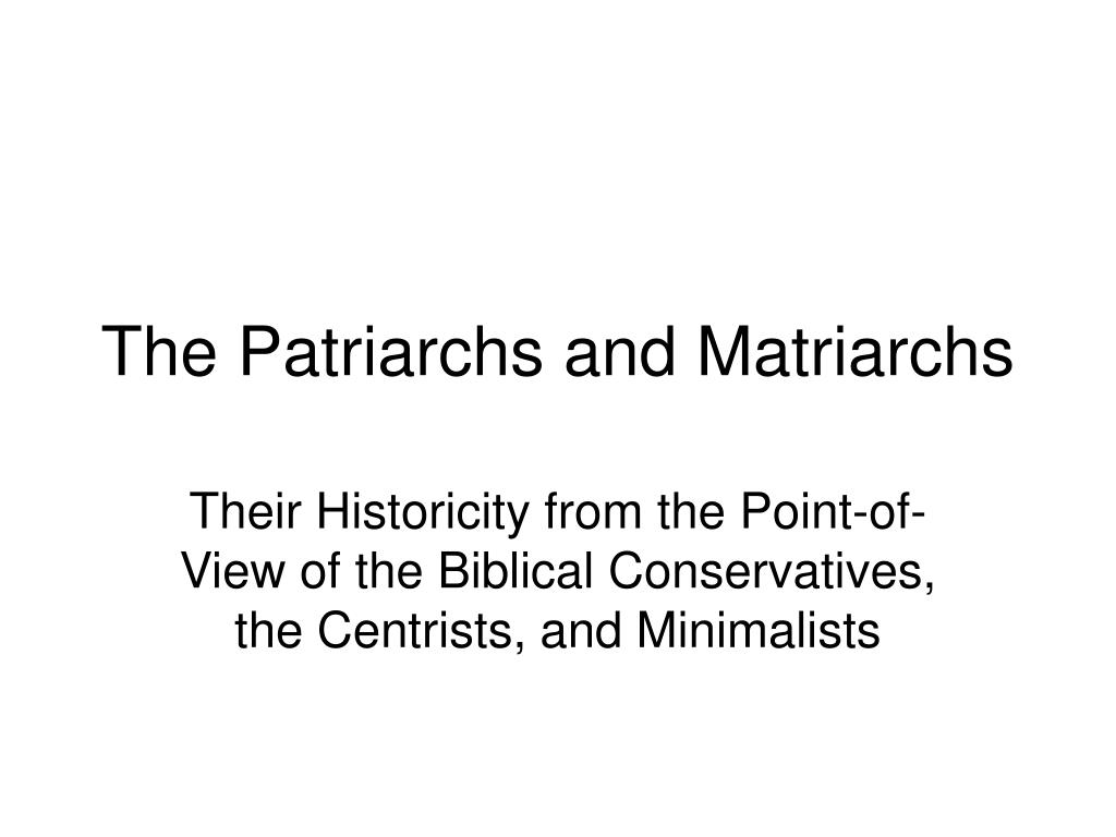 the patriarchs and matriarchs l.