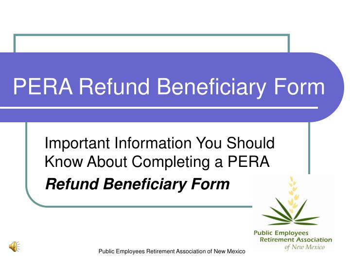 pera refund beneficiary form n.