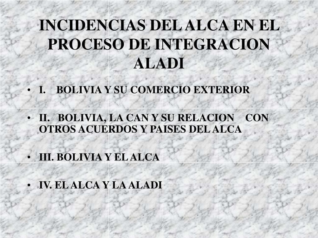 incidencias del alca en el proceso de integracion aladi l.