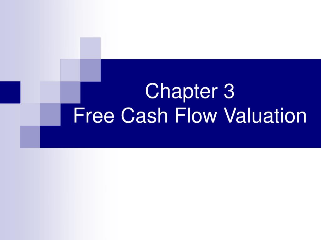 chapter 3 free cash flow valuation l.