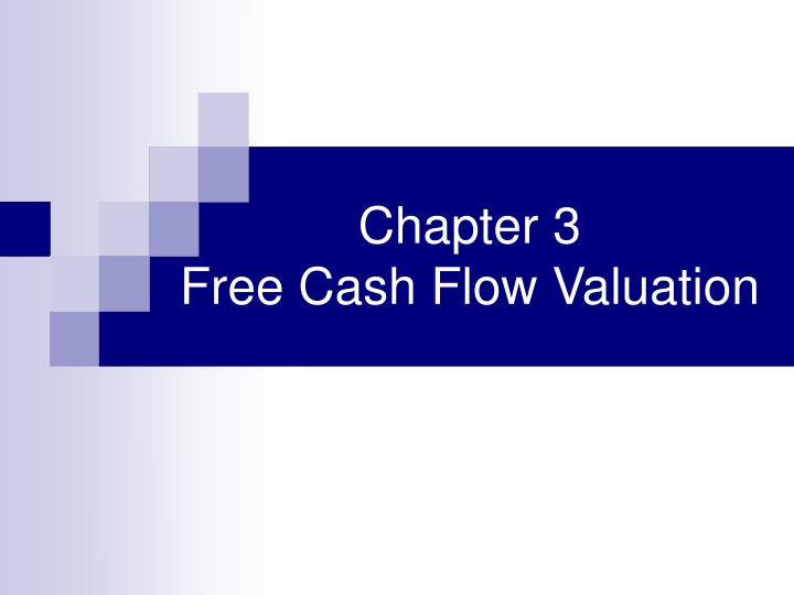 chapter 3 free cash flow valuation n.