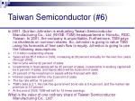 taiwan semiconductor 6