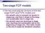 two stage fcf models38
